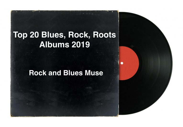 Top 20 Blues, Rock, Roots Albums 2019, Rock and Blues Muse, Martine Ehrenclou