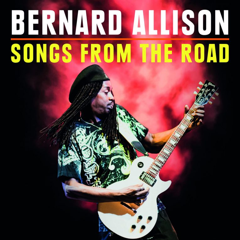 Bernard Allison, Songs From The Road, album review, Rock and Blues Muse, Martine Ehrenclou