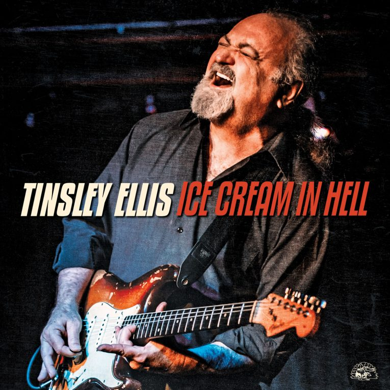Tinsley Ellis, Ice Cream In Hell, album review, Rock and Blues Muse