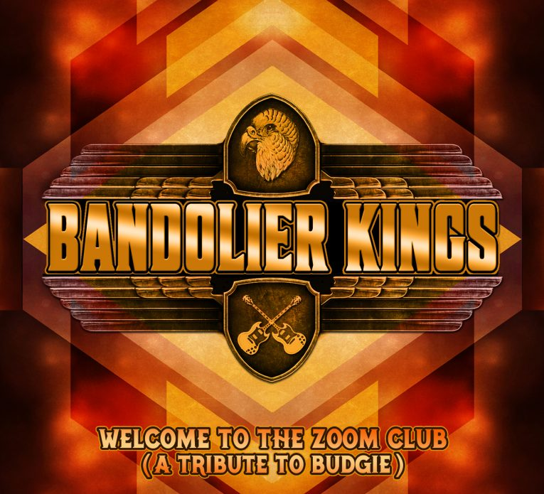 Bandolier Kings, Welcome To The Zoom Club (A Tribute To Budgie), album review, Rock and Blues Muse