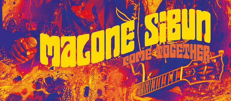 Malone Sibun, Come Together