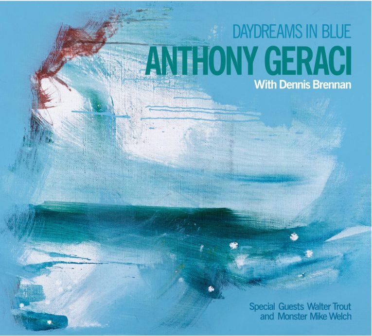 Anthony Geraci, new album announcement, Daydreams In Blue, April 24, Rock and Blues Muse