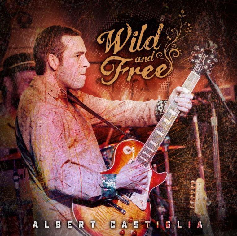 Albert Castiglia, Wild and Free, Album review, Rock and Blues Muse