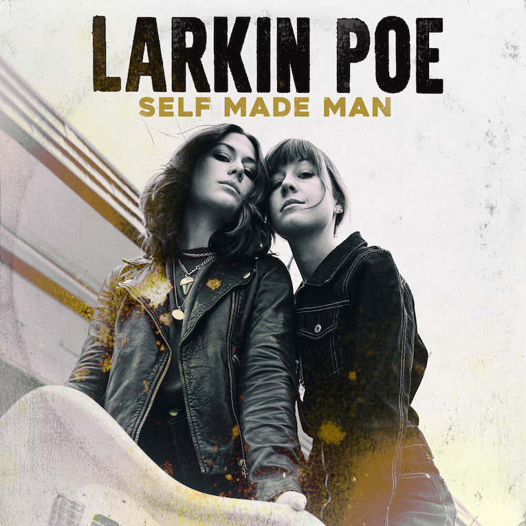 Larkin Poe, new video release, She's A Self Made Man, Rock and Blues Muse