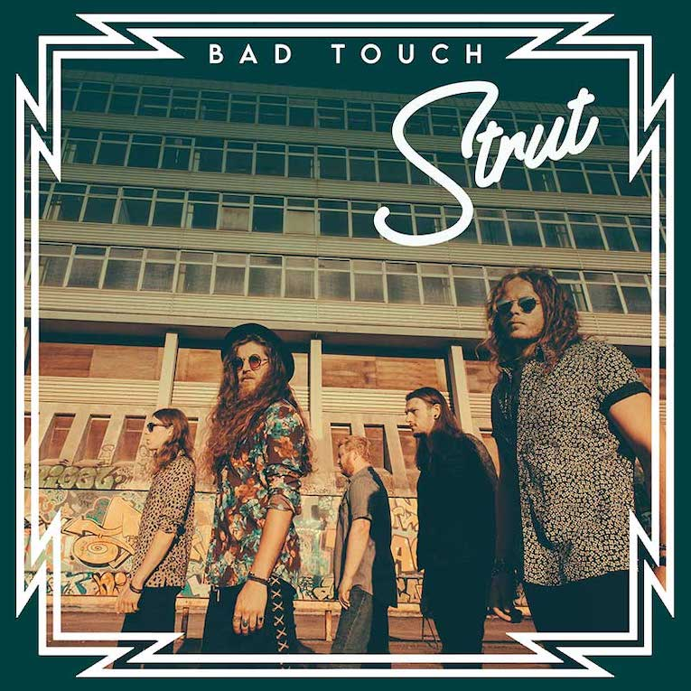 Bad Touch, UK rock band, new single release, Strut, Rock and Blues Muse