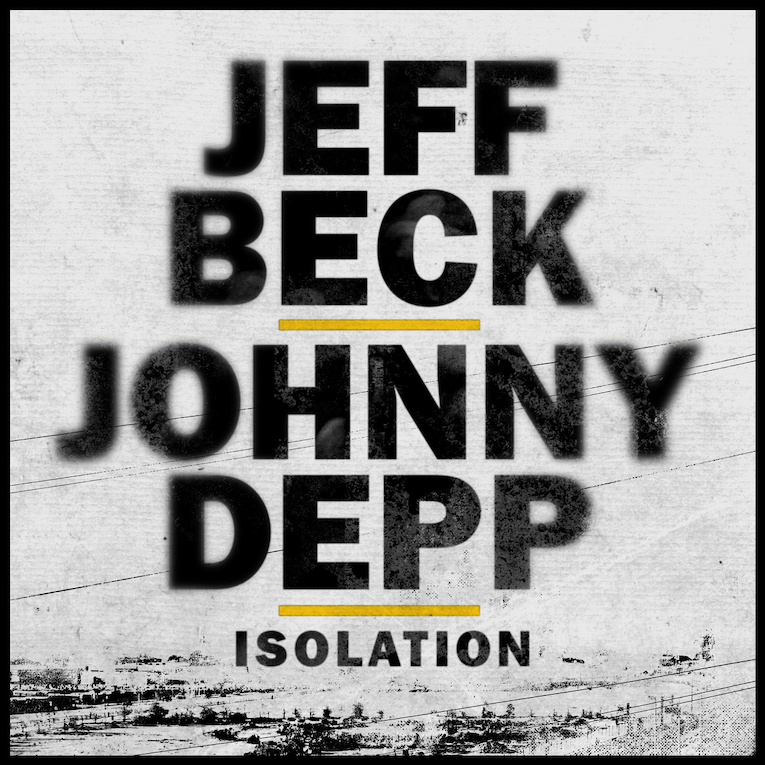 """Jeff Beck, Johnny Depp, cover release, John Lennon's Isolation"""", Rock and Blues Muse"""