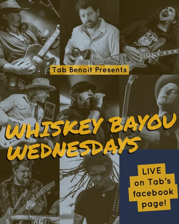 Tab Benoit Presents 'Whiskey Bayou Wednesdays, live streaming concerts, Tab Benoit's Facebook page, Rock and Blues Muse