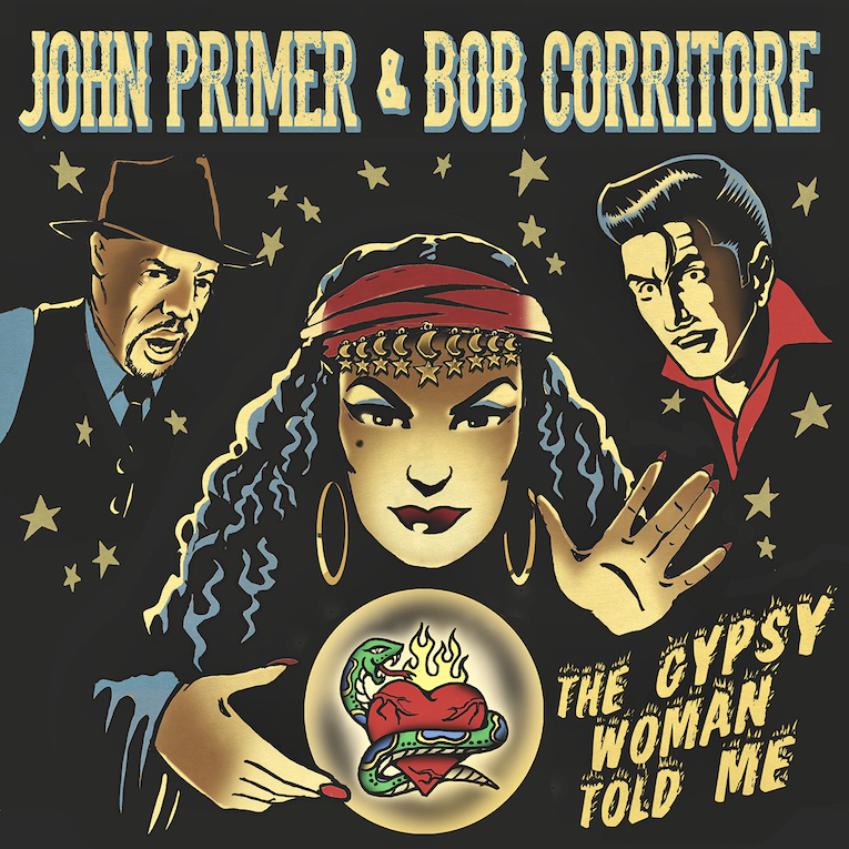 John Primer & Bob Corritore, The Gypsy Woman Told Me, album review, Rock and Blues Muse