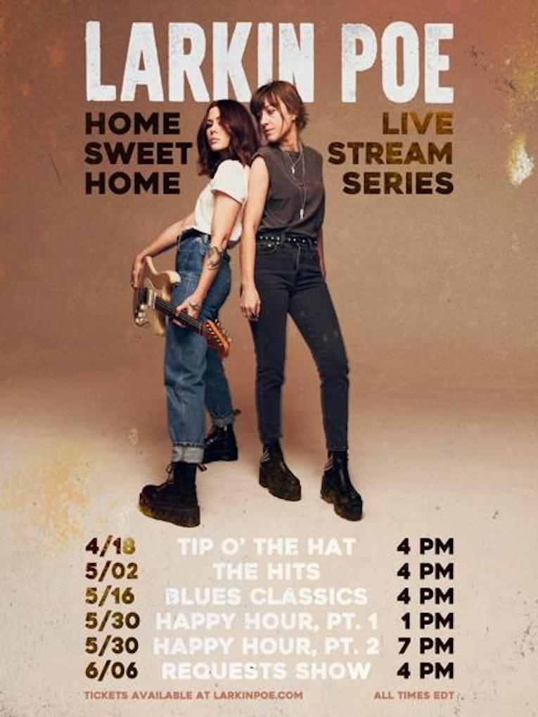 Larkin Poe, Live Stream Series Announcement, Home Sweet Home, Rock and Blues Muse