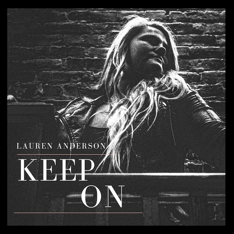 "Lauren Anderson, vocalist and songwriter, new single release, ""Keep On"", Rock and Blues Muse"