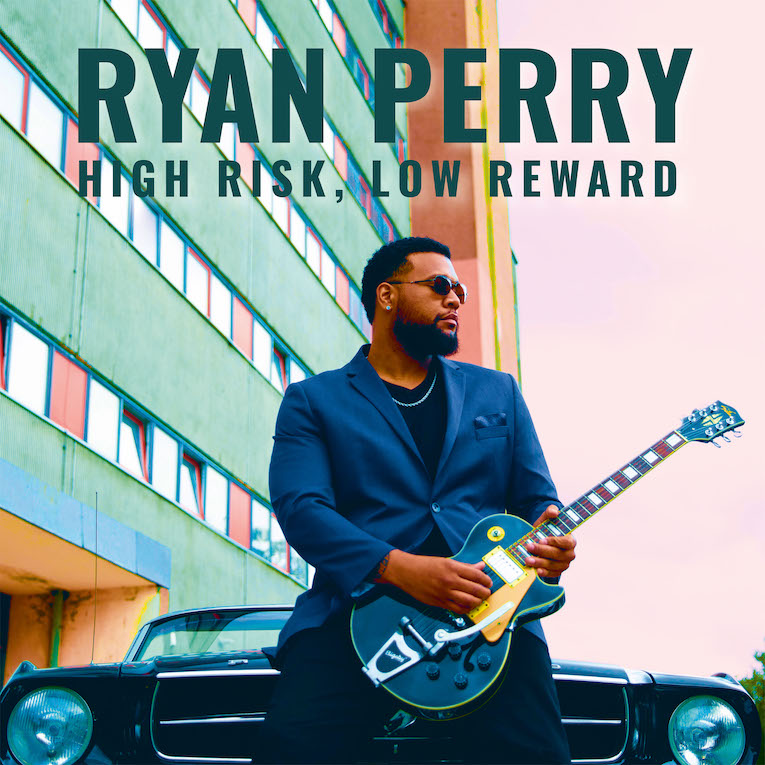 Ryan Perry, High Risk Low Reward, album review, Rock and Blues Muse