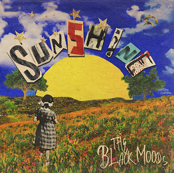 The Black Moods, Sunshine, album review, Rock and Blues Muse