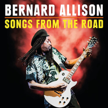 Bernard Allison, Songs from the Road, Rock and Blues Muse