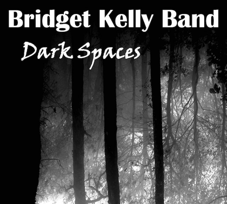 The Bridget Kelly Band, Dark Spaces, album review, Rock and Blues Muse
