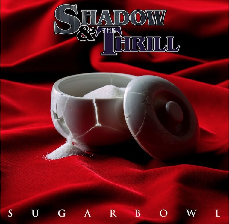"Tony Montana & Brentt Arcement Team Up For Shadow & The Thrill New Album 'Sugarbowl', share new single, ""Just Enough"", Rock and Blues Muse"