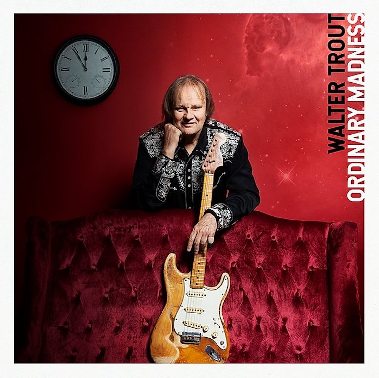 Walter Trout, new album announcement, Ordinary Madness, out August 28th, Rock and Blues Muse