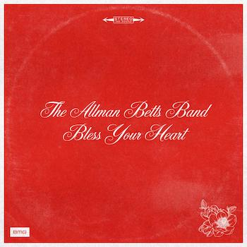 The Allman Betts Band, Bless Your Heart