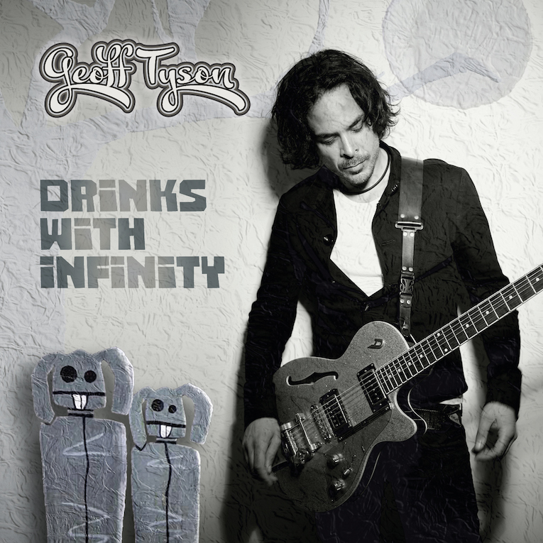 Geoff Tyson, Drinks With Infinity, album review, guitar instrumental, Rock and Blues Muse