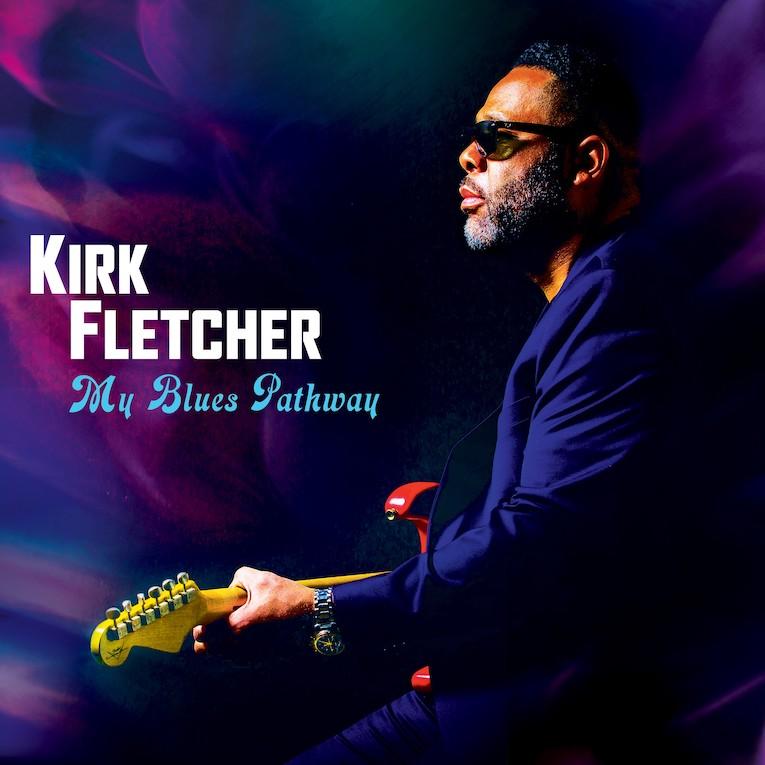 Kirk Fletcher, award-winning blues guitarist singer songwriter, announces new album, My Blues Pathway, September 25, Rock and Blues Muse