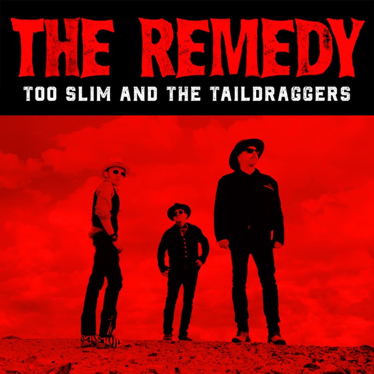 Too Slim and the Taildraggers, The Remedy, album review, Rock and Blues Muse, Martine Ehrenclou