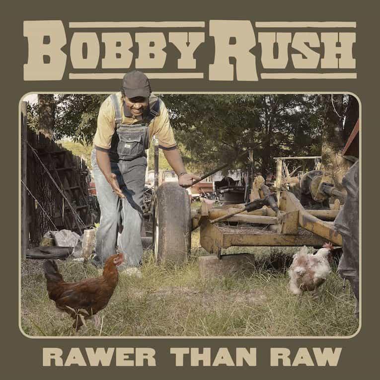 Bobby Rush Rawer Than Raw album image