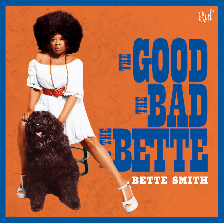 Bette Smith The Good, The Bad, and the Bette album cover