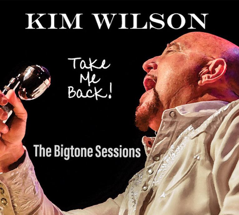 Kim Wilson Take Me Back album cover