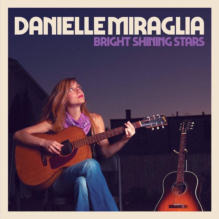 Danielle Miraglia Bright Shining Stars album cover