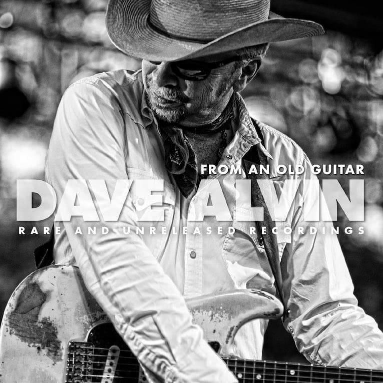 Dave Alvin From An Old Guitar Rare And Unreleased Recordings album cover