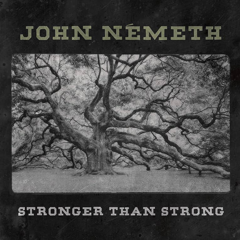 John Nemeth Stronger Than Strong album cover