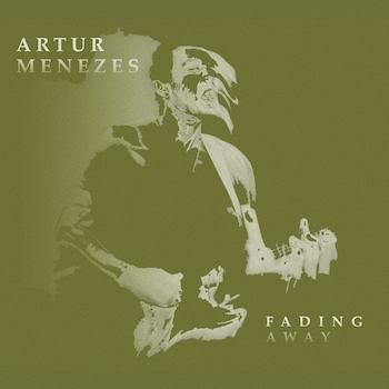 Artur Menezes Fading Away album cover