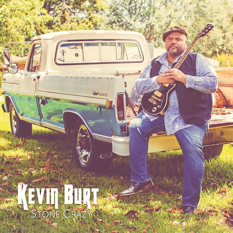 Kevin Burt Stone Crazy album cover