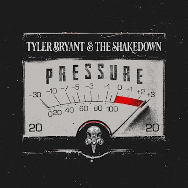Tyler Bryant & The Shakedown Pressure album cover