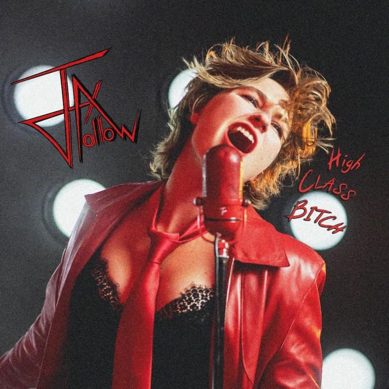 Jax Hollow High Class Bitch single cover