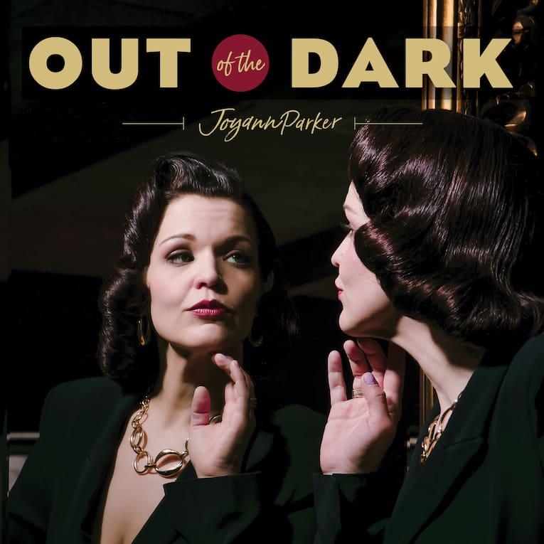 Joyann Parker Out of the Dark album cover