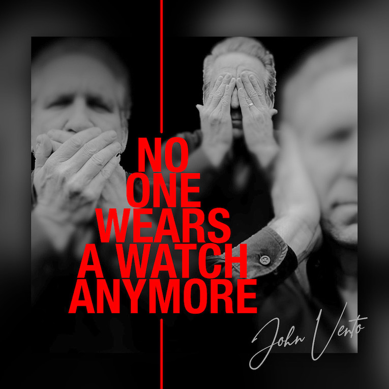 John Vento No One Wears A Watch Anymore single cover