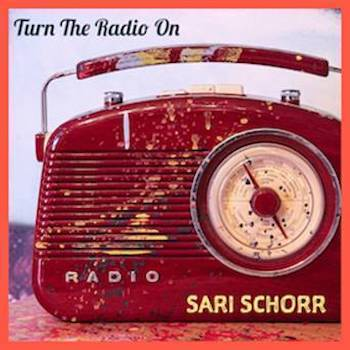 Sari Schorr Turn the Radio On single cover