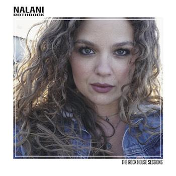 Nalani Rothrock The Rock House Sessions album cover