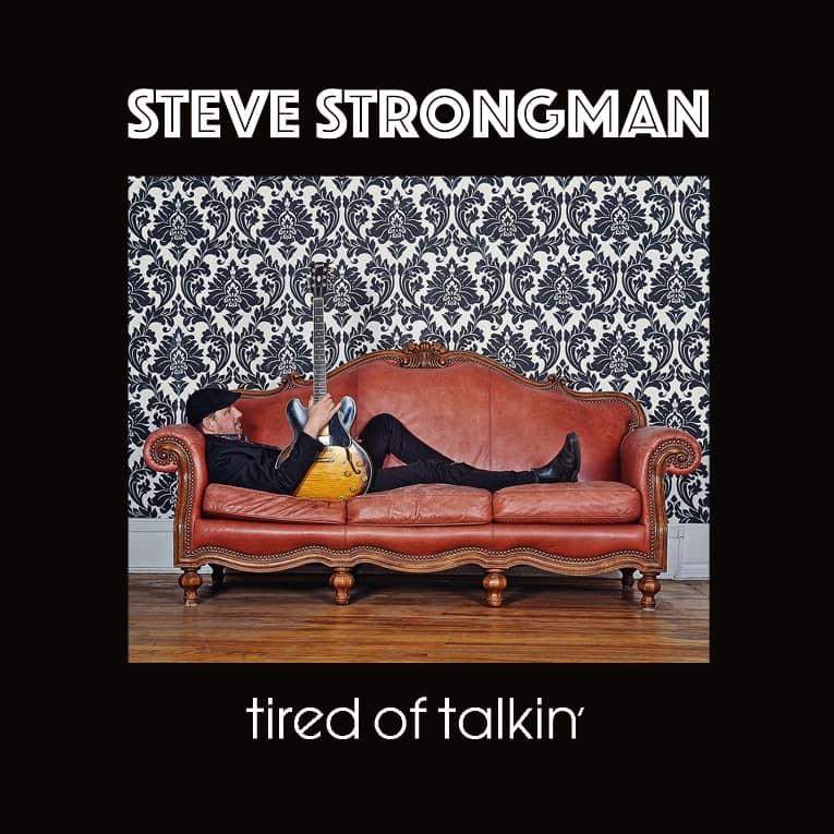 Steve Strongman Tired of Talkin' album cover