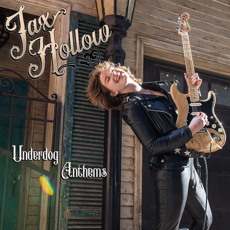 Jax Hollow Underdog Anthems album cover