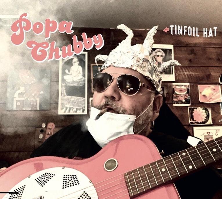 Popa Chubby Tin Foil Hat album cover