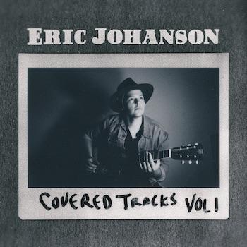 Eric Johanson Covered Tracks Vol. 1 album cover
