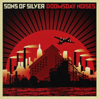 Sons of Silver Doomsday Noises