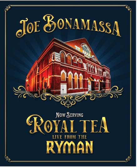 Joe Bonamassa Now Serving Royal Tea Live From The Ryman album cover