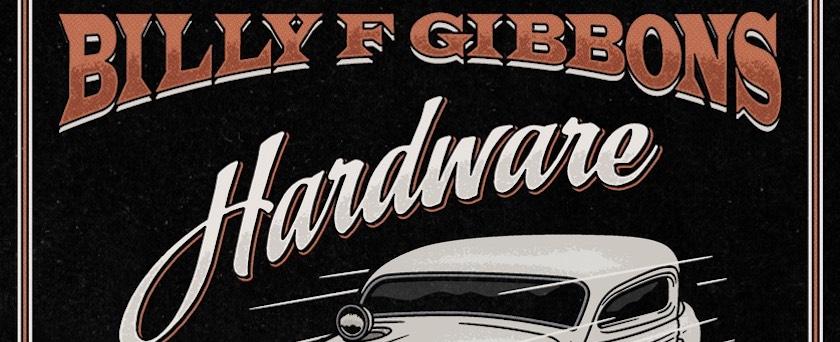 Billy Gibbons Hardware album cover
