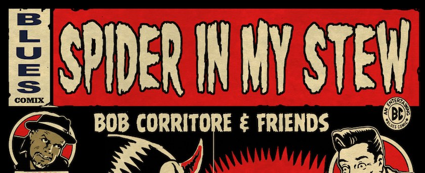 'Spider In My Stew' Bob Corritore & Friends album cover