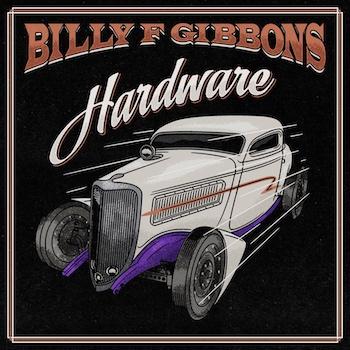 Billy Gibbons Hardware album image
