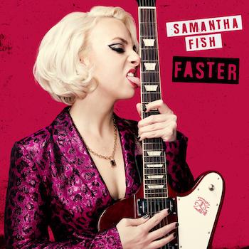 Agenda de lanzamientos y novedades musicales - Página 7 Crop-internal-SamanthaFish_Faster-copy